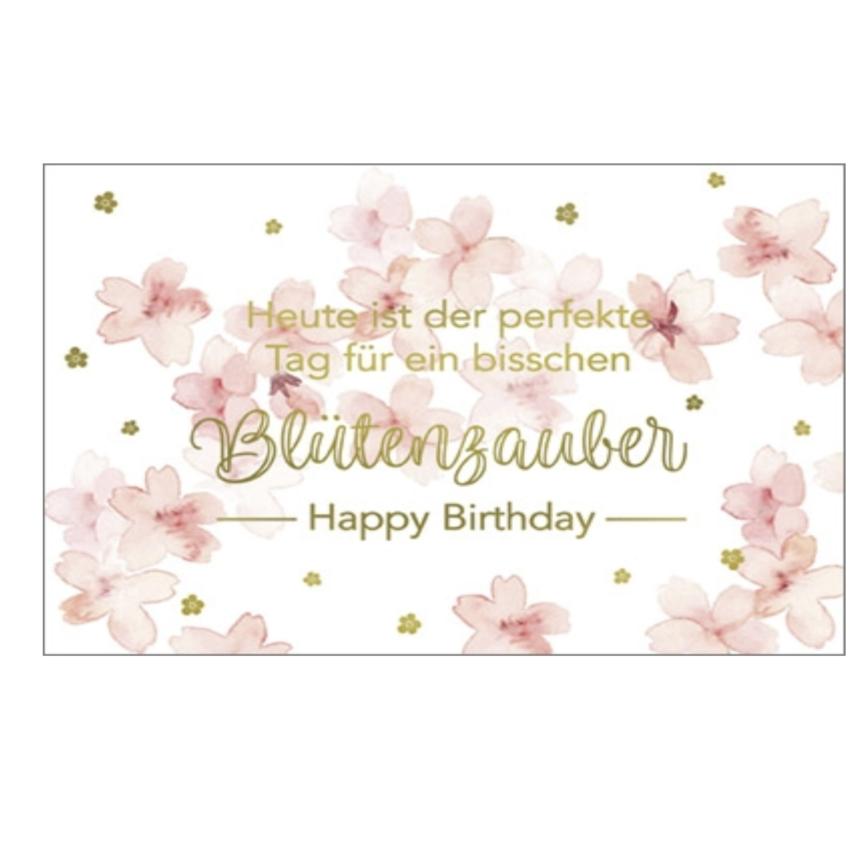 Heute ist der perfekte Tag für ein bisschen Blütenzauber - Happy Birthday Umschlagkarte